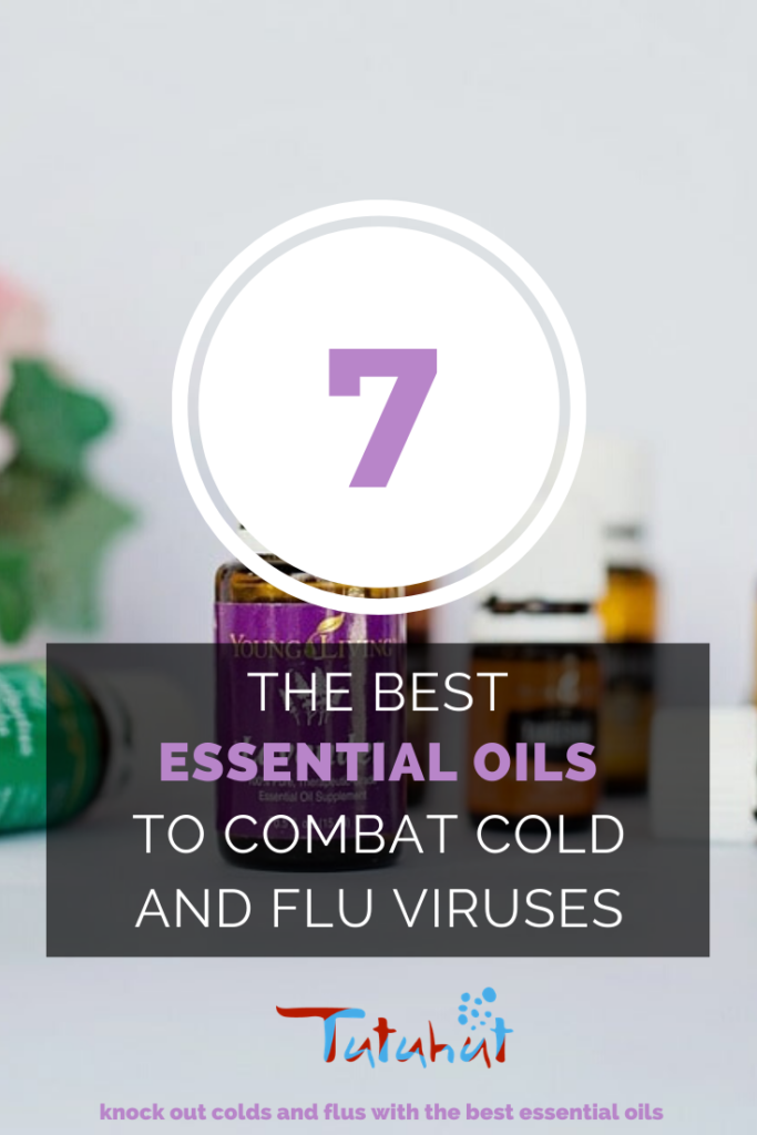 The Best Essential Oils To Combat Cold And Flu Viruses Tutuhut